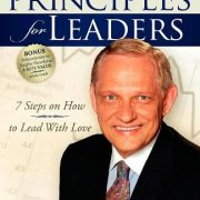 Success Principles for Leaders: 7 Steps on How to Lead with Love